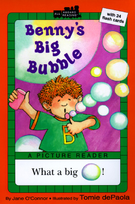 Benny's Big Bubble By O'Connor, Jane/ dePaola, Tomie (ILT)
